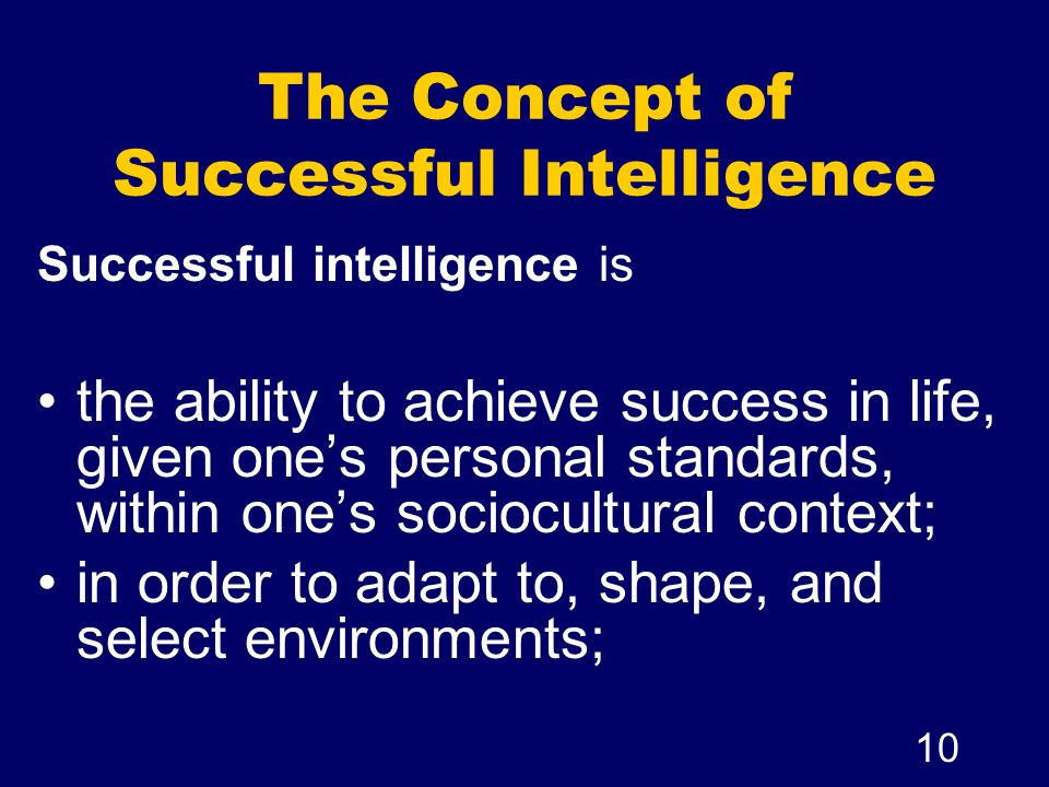 The Concept of Successful Intelligence