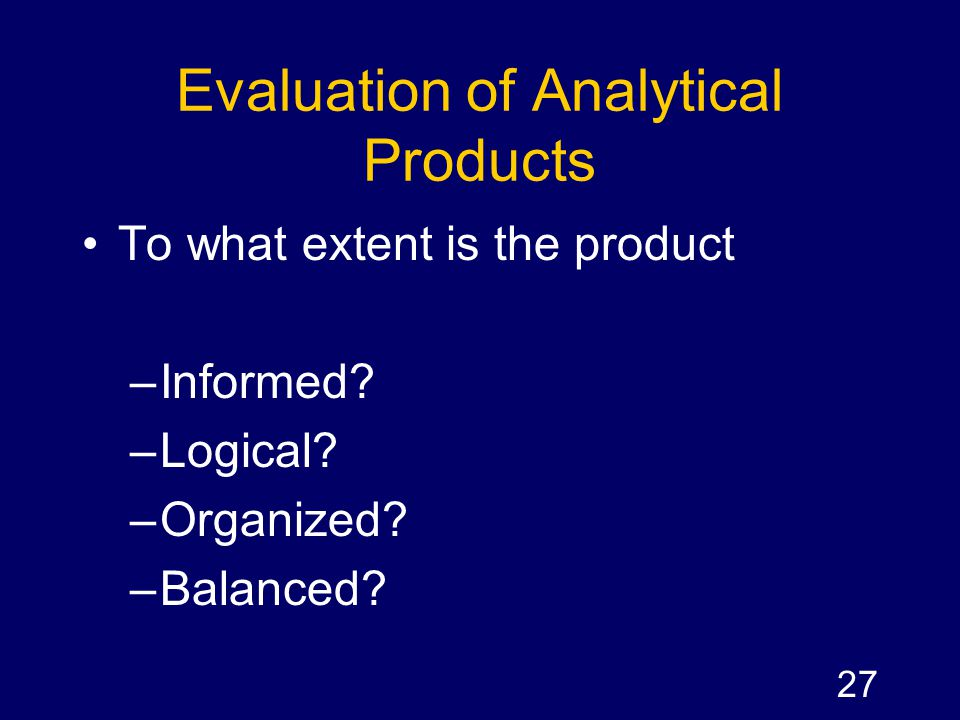 Evaluation of Analytical Products