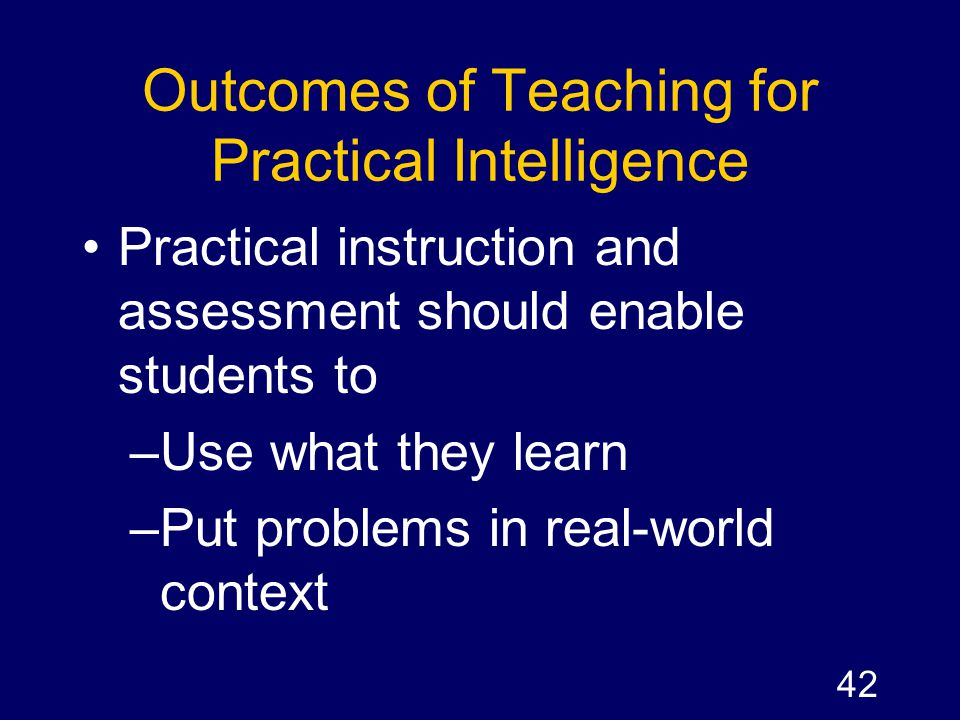 Outcomes of Teaching for Practical Intelligence
