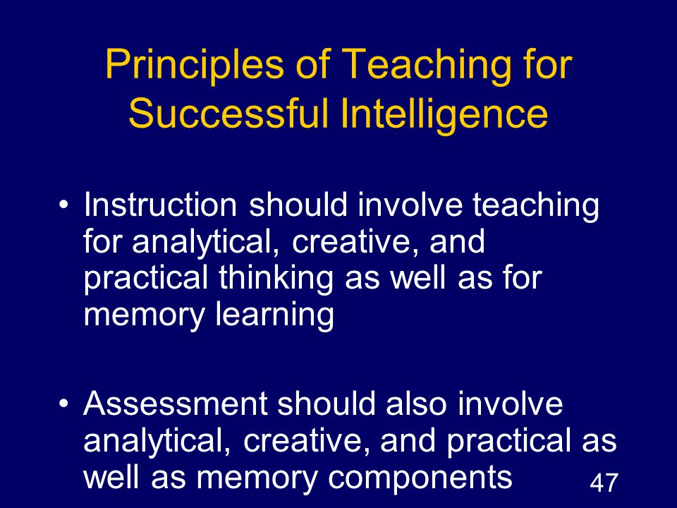 Principles of Teaching for Successful Intelligence