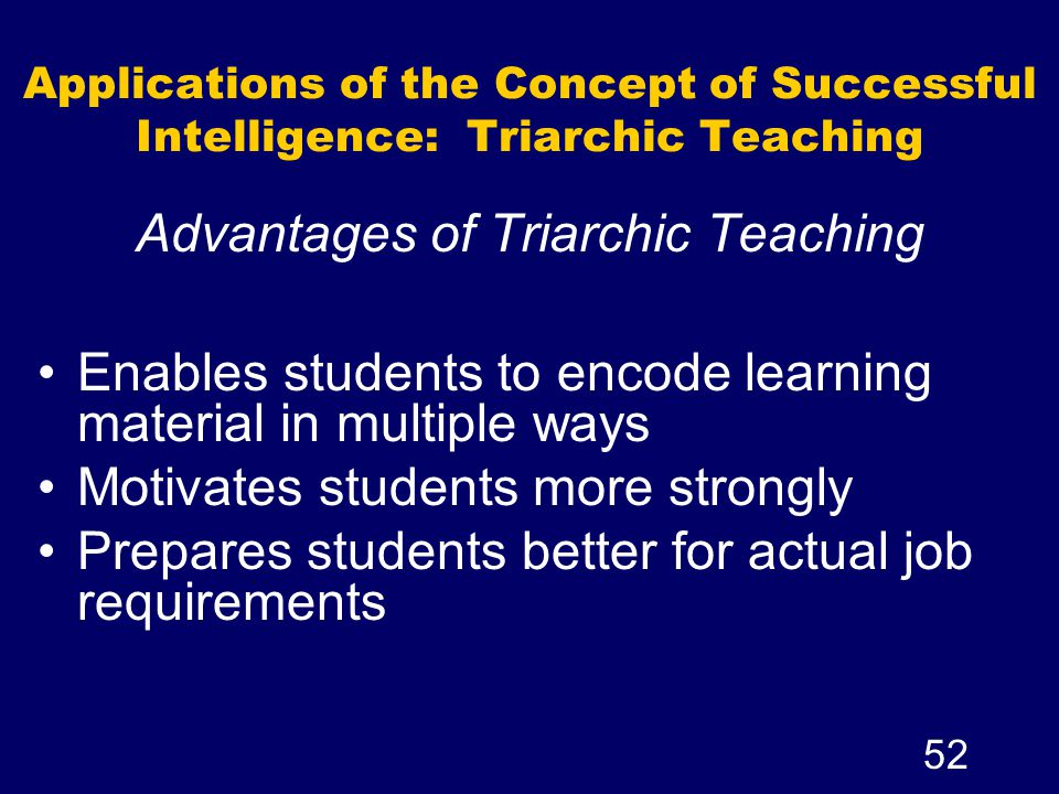 Advantages of Triarchic Teaching