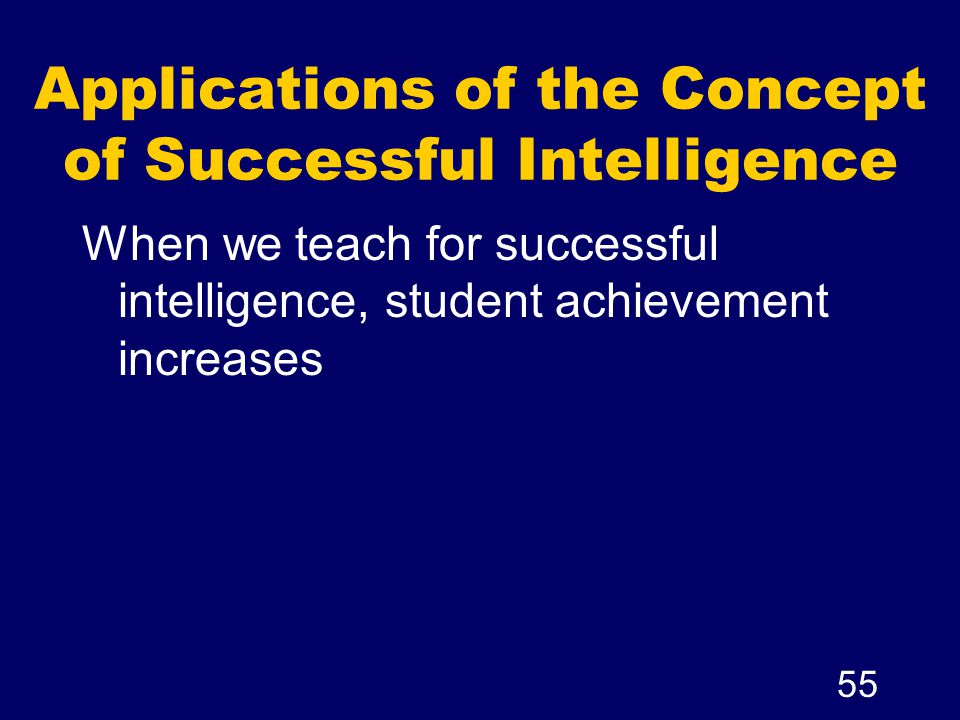 Applications of the Concept of Successful Intelligence