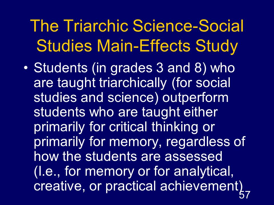 The Triarchic Science-Social Studies Main-Effects Study