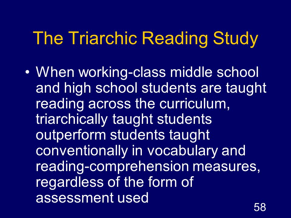 The Triarchic Reading Study