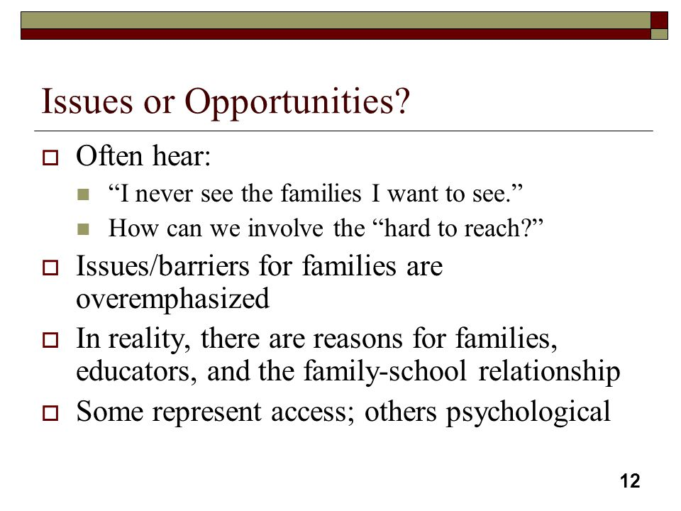 Issues or Opportunities