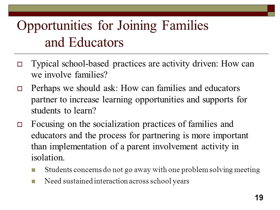 Opportunities for Joining Families and Educators