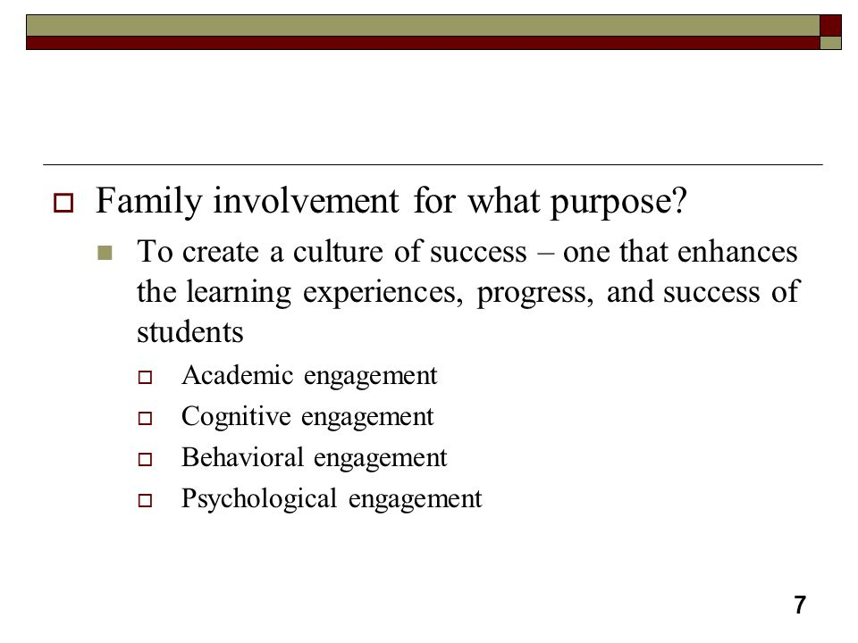 Family involvement for what purpose