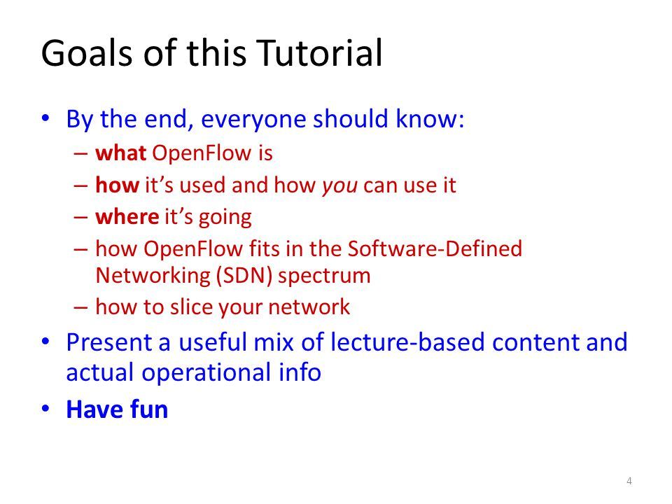 Goals of this Tutorial By the end, everyone should know:
