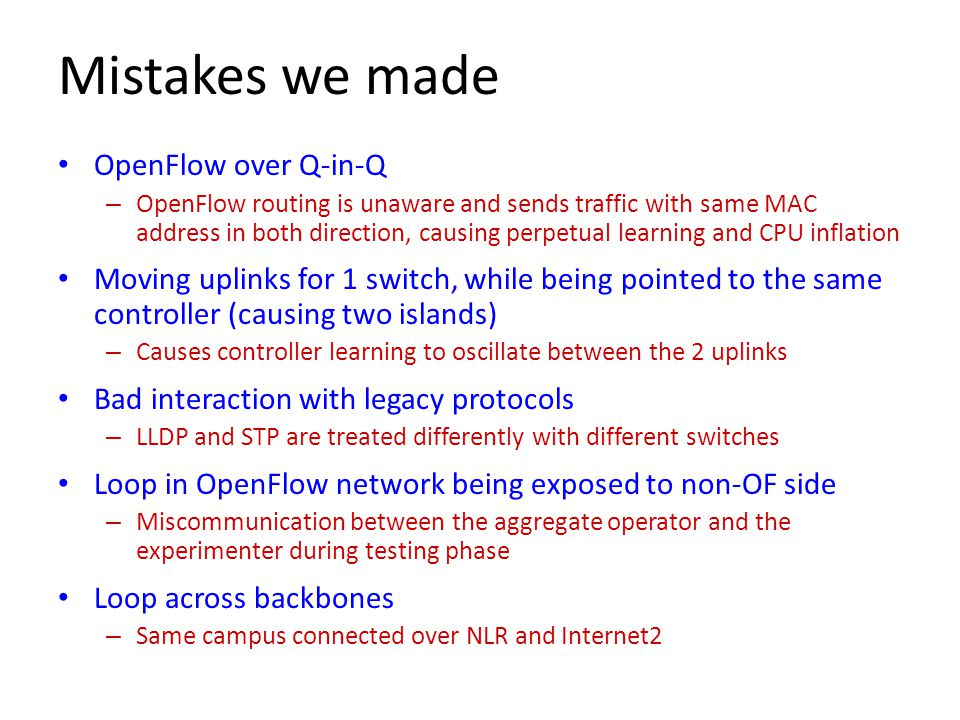Mistakes we made OpenFlow over Q-in-Q