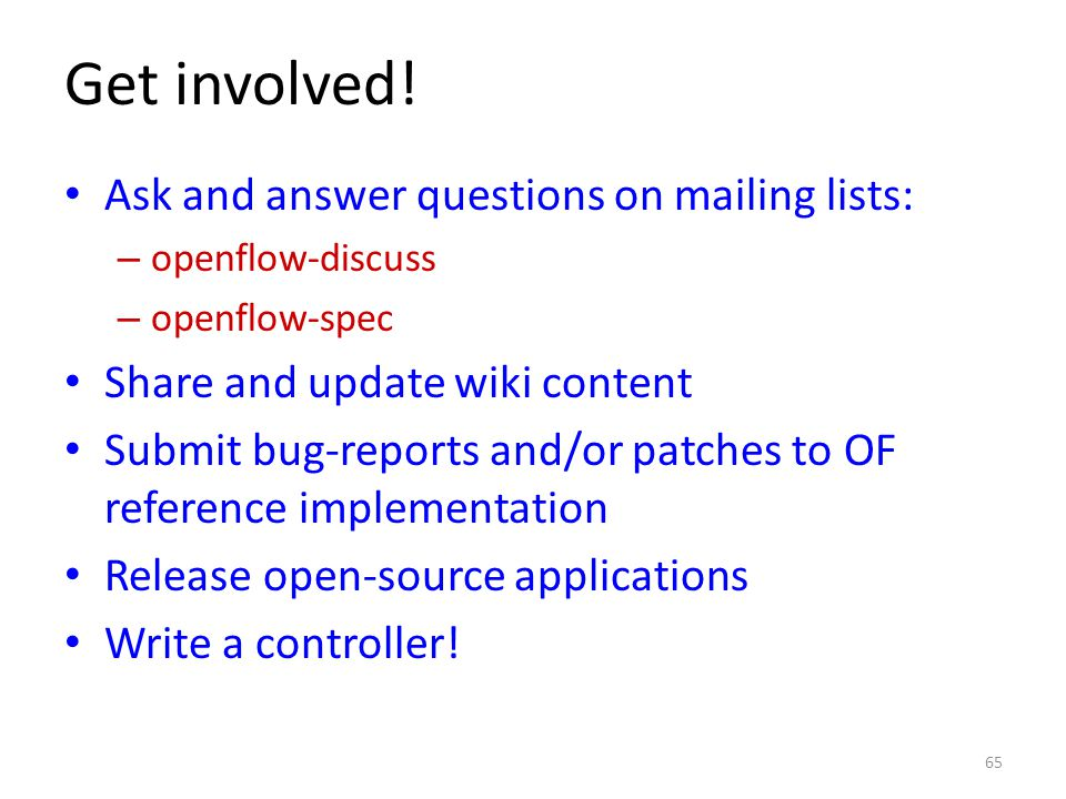 Get involved! Ask and answer questions on mailing lists: