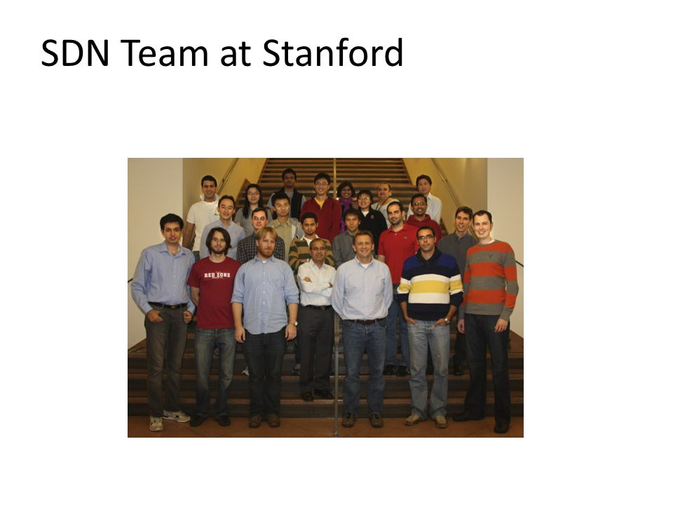 SDN Team at Stanford