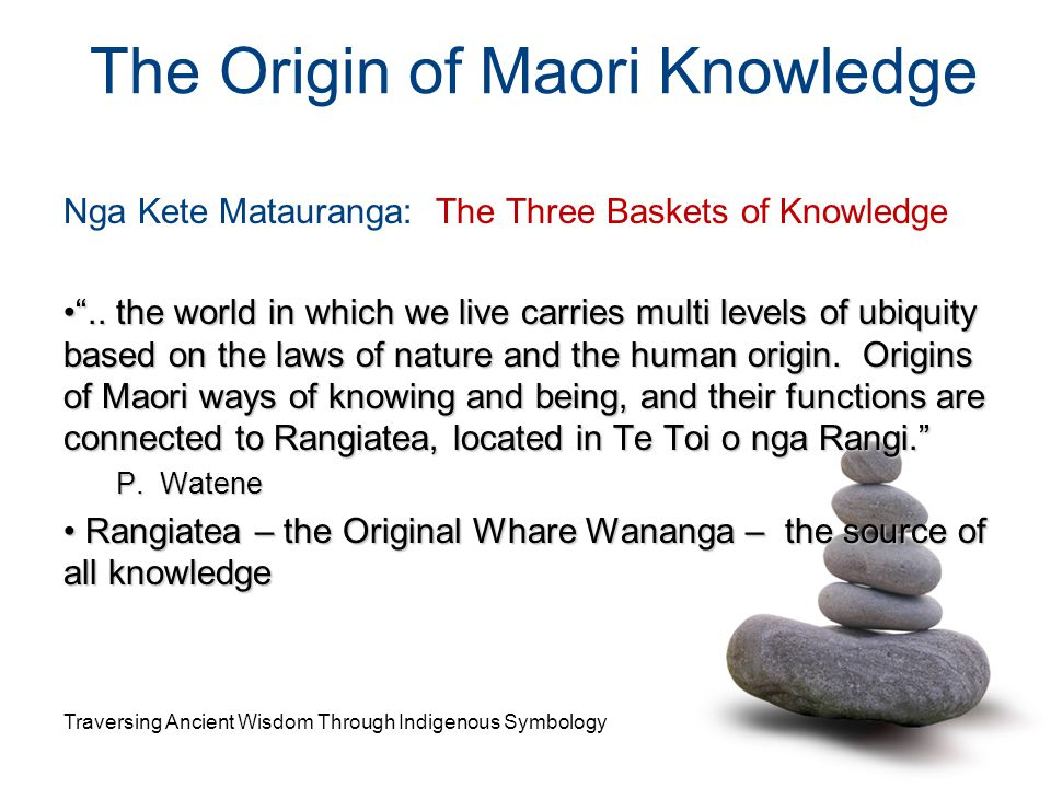The Origin of Maori Knowledge