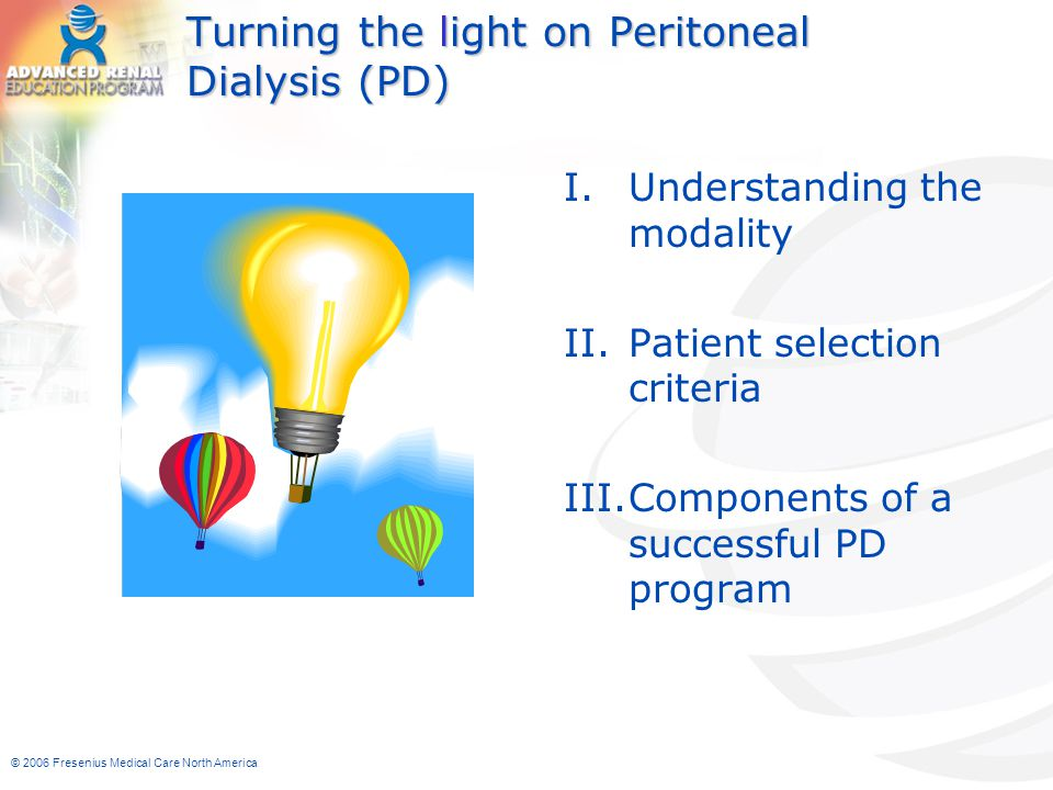 Turning the light on Peritoneal Dialysis (PD)