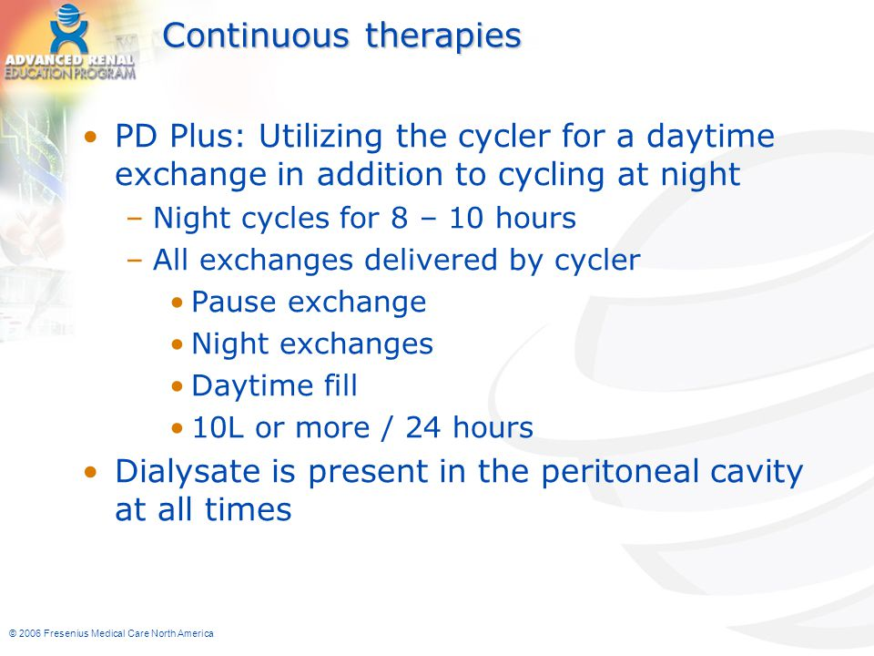 Continuous therapies PD Plus: Utilizing the cycler for a daytime exchange in addition to cycling at night.