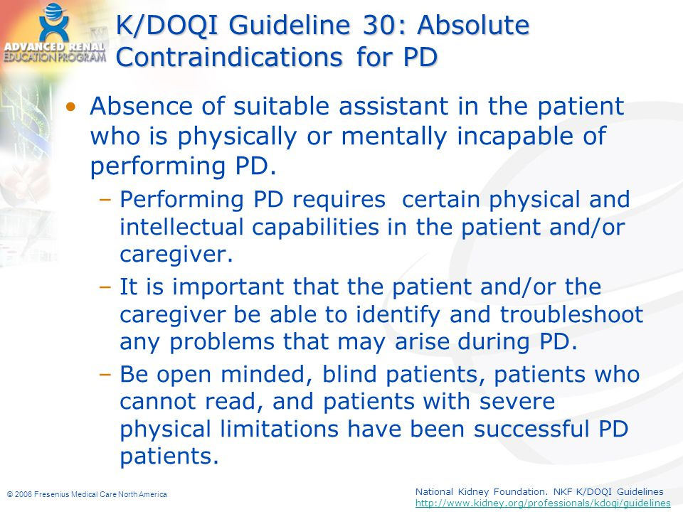 K/DOQI Guideline 30: Absolute Contraindications for PD