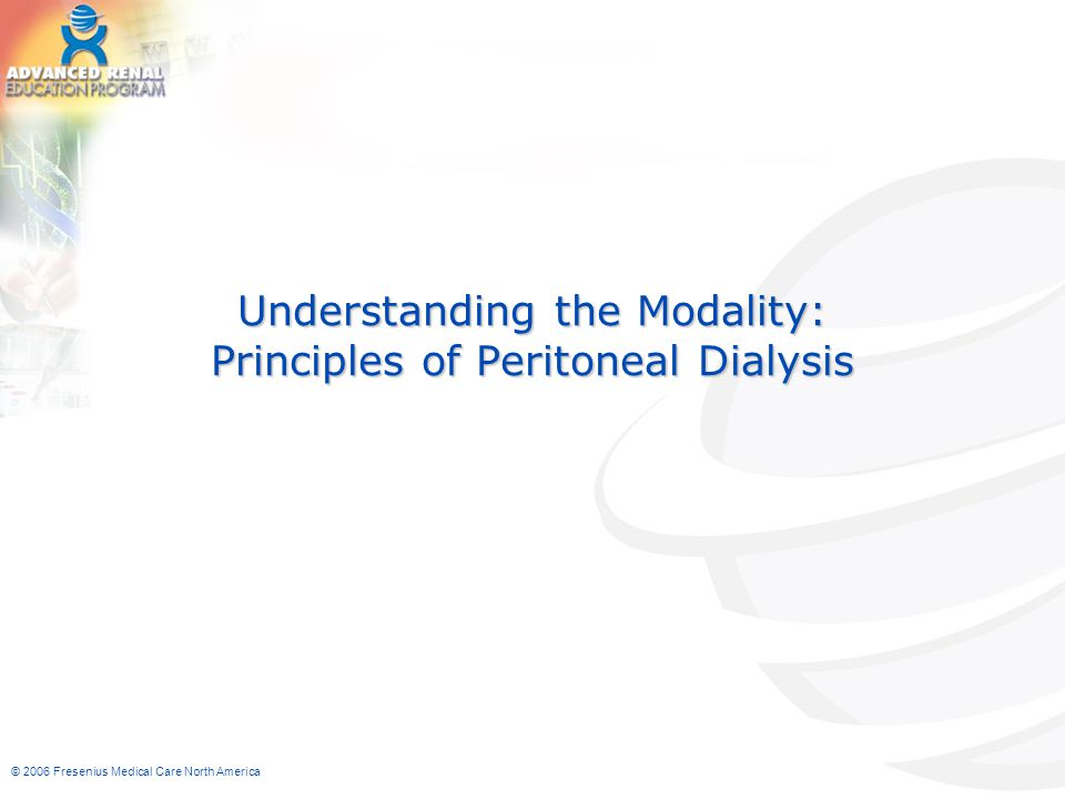 Understanding the Modality: Principles of Peritoneal Dialysis