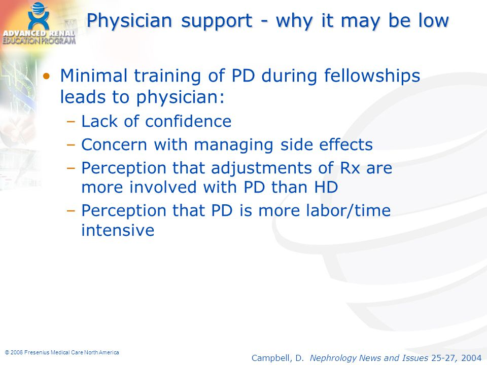 Physician support - why it may be low