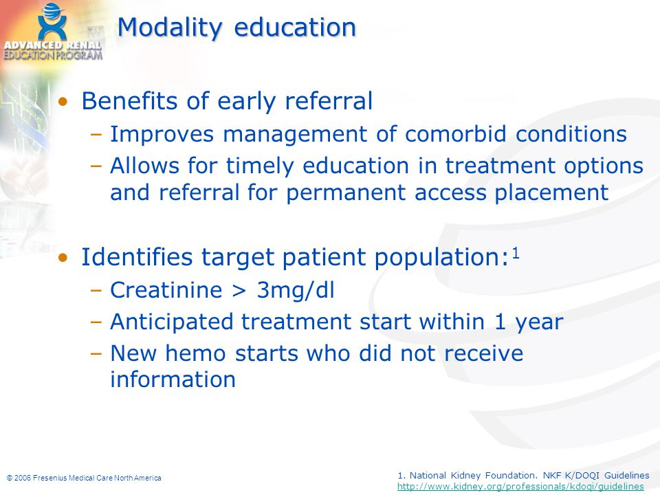 Modality education Benefits of early referral
