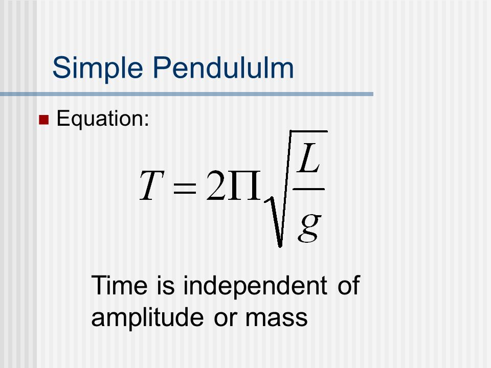 Simple Pendululm Equation: Time is independent of amplitude or mass