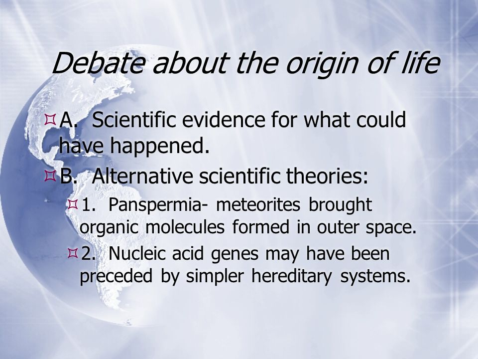 Debate about the origin of life