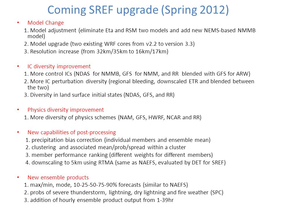 Coming SREF upgrade (Spring 2012)