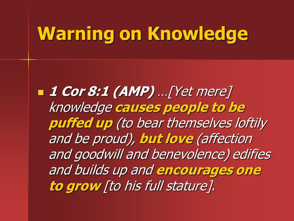 Warning on Knowledge