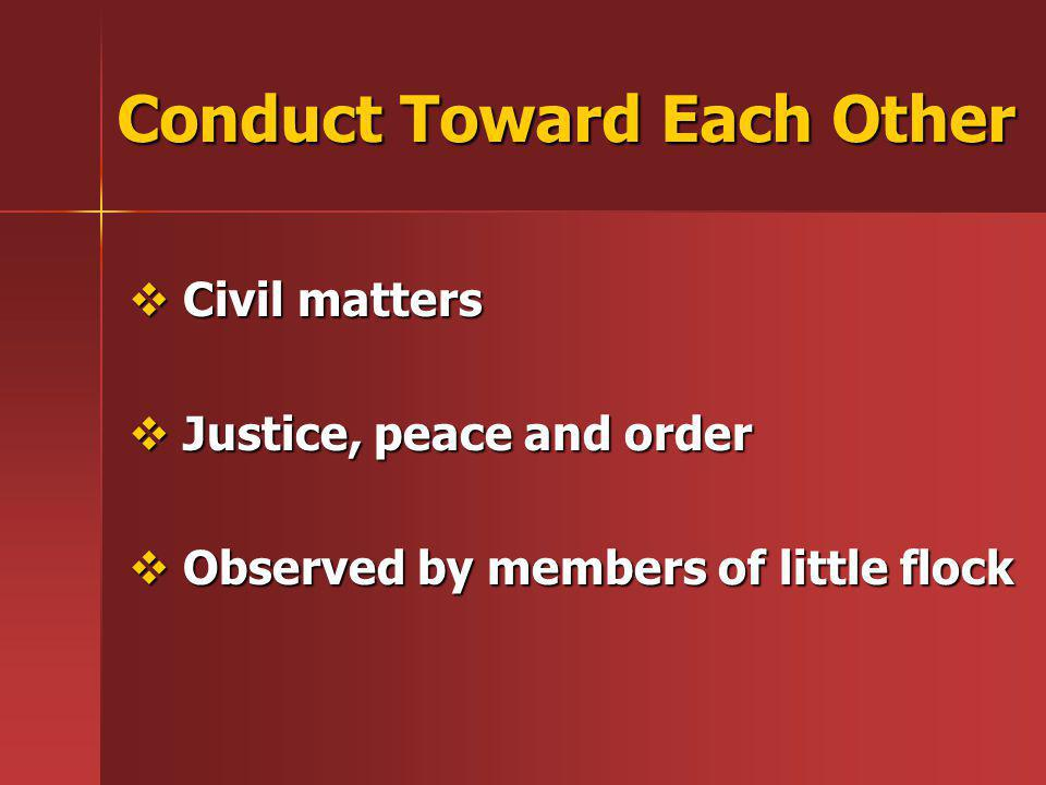 Conduct Toward Each Other