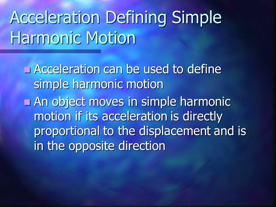 Acceleration Defining Simple Harmonic Motion