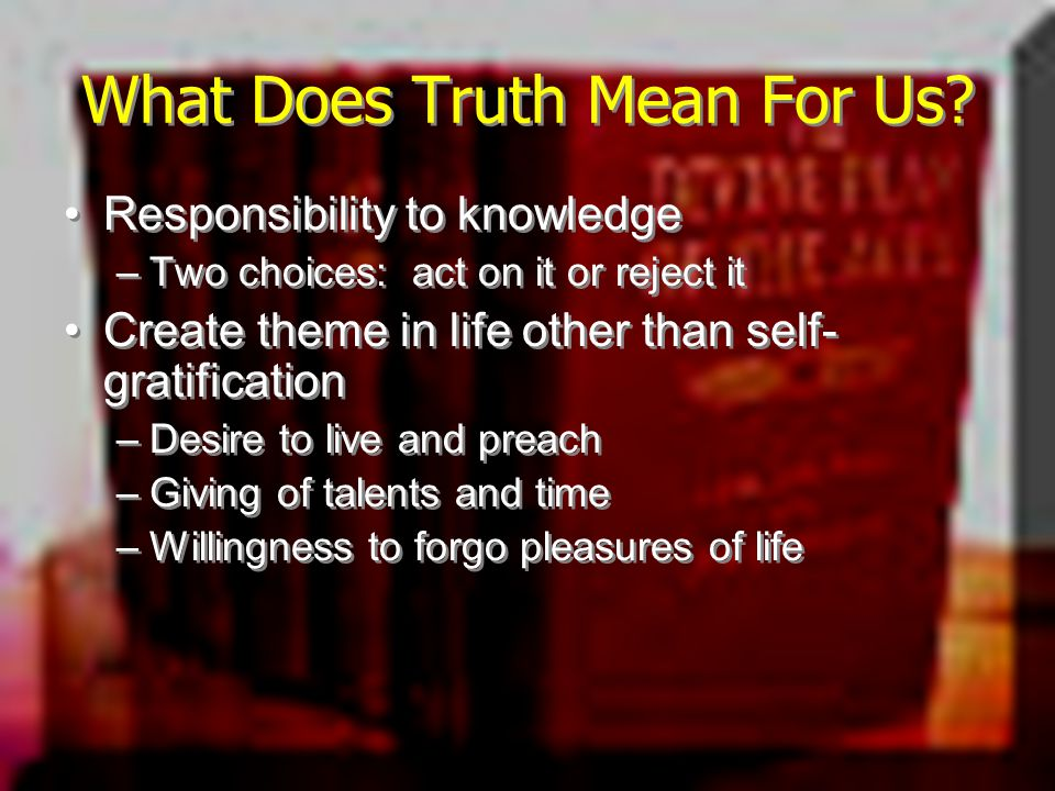 What Does Truth Mean For Us