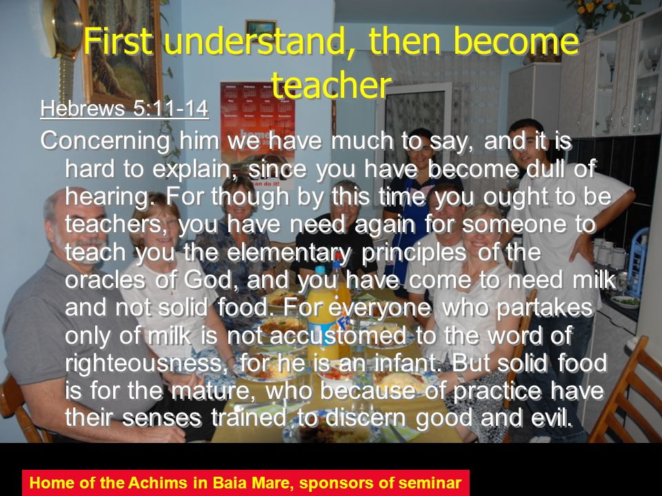 First understand, then become teacher