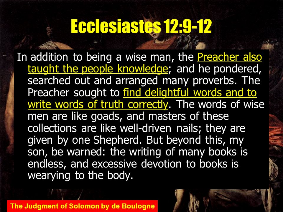 Ecclesiastes 12:9-12