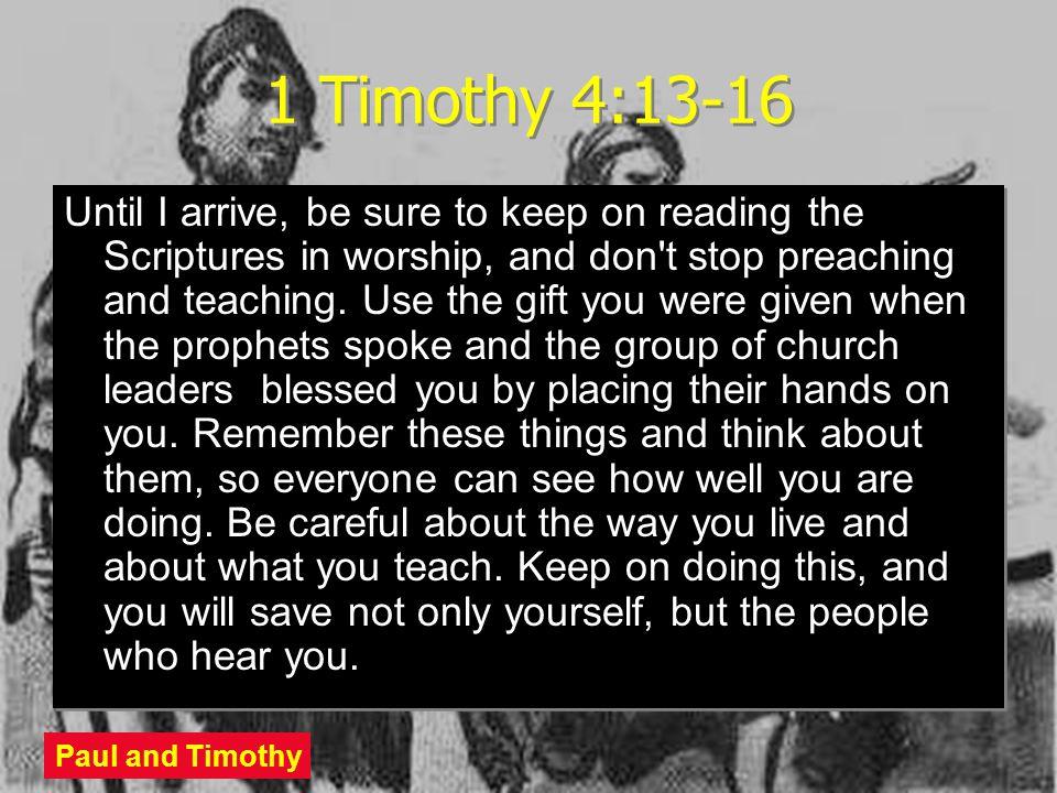 1 Timothy 4:13-16