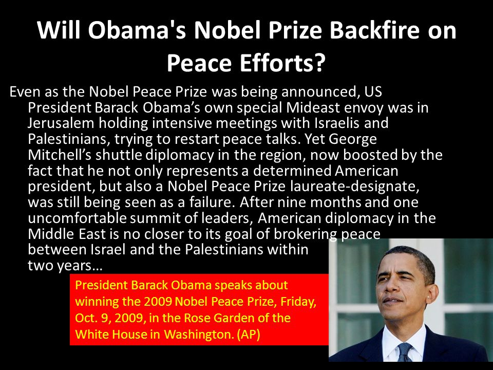 Will Obama s Nobel Prize Backfire on Peace Efforts