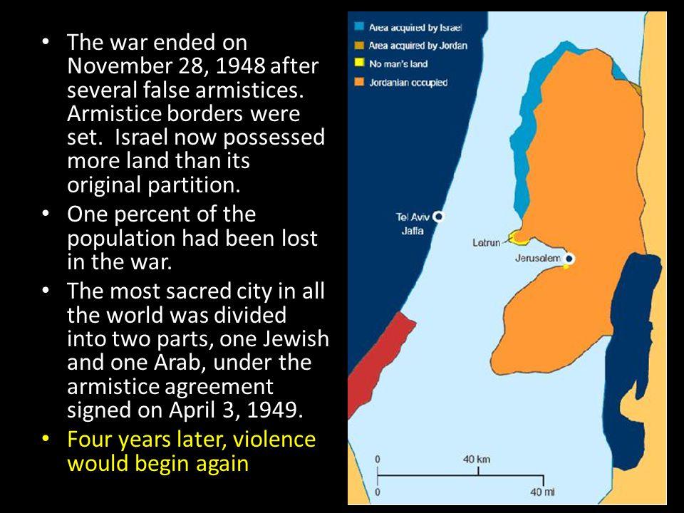 The war ended on November 28, 1948 after several false armistices
