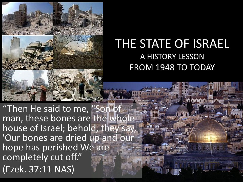 THE STATE OF ISRAEL A HISTORY LESSON FROM 1948 TO TODAY