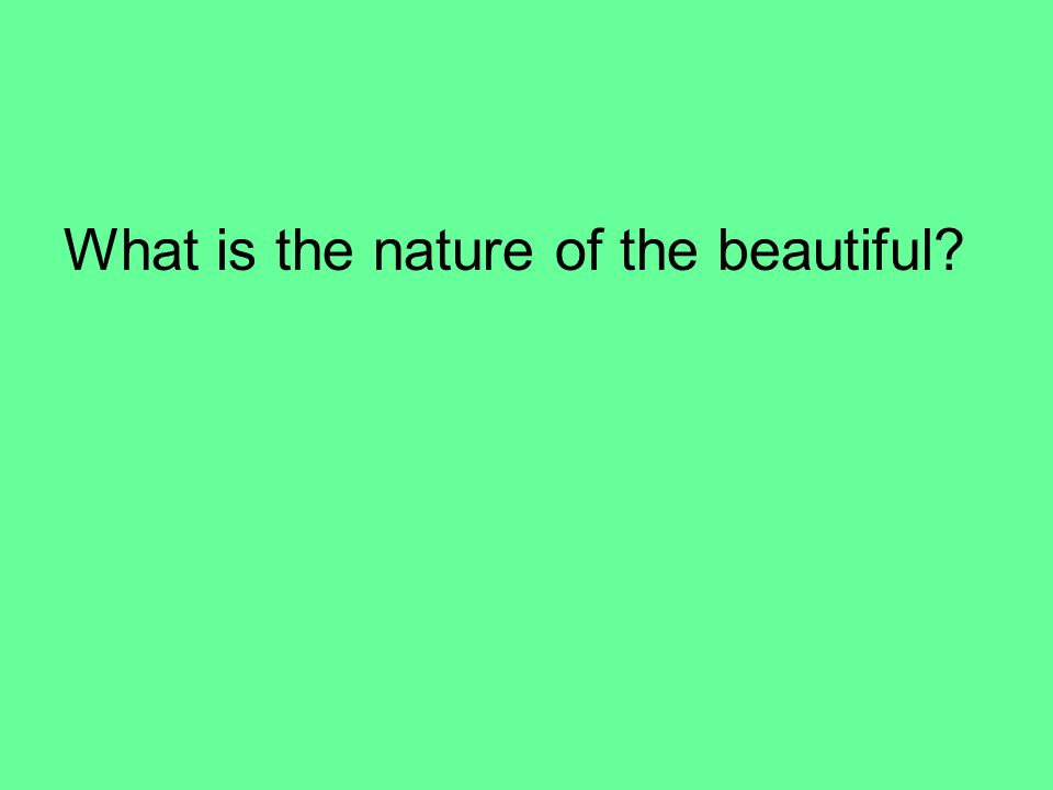What is the nature of the beautiful