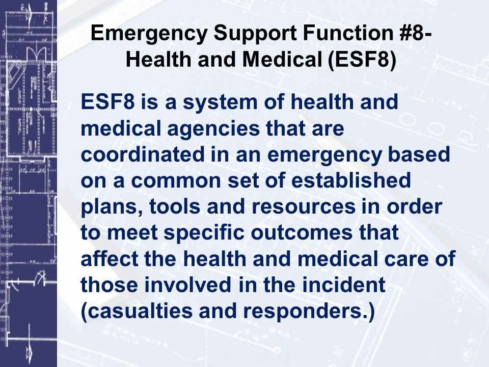 Emergency Support Function #8- Health and Medical (ESF8)