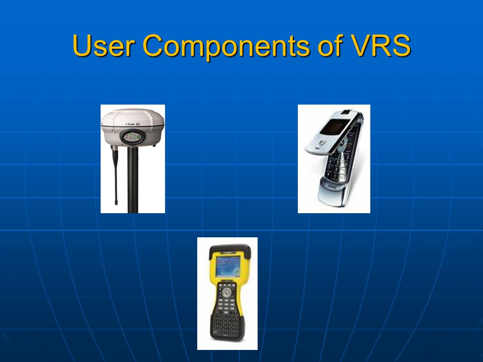 User Components of VRS