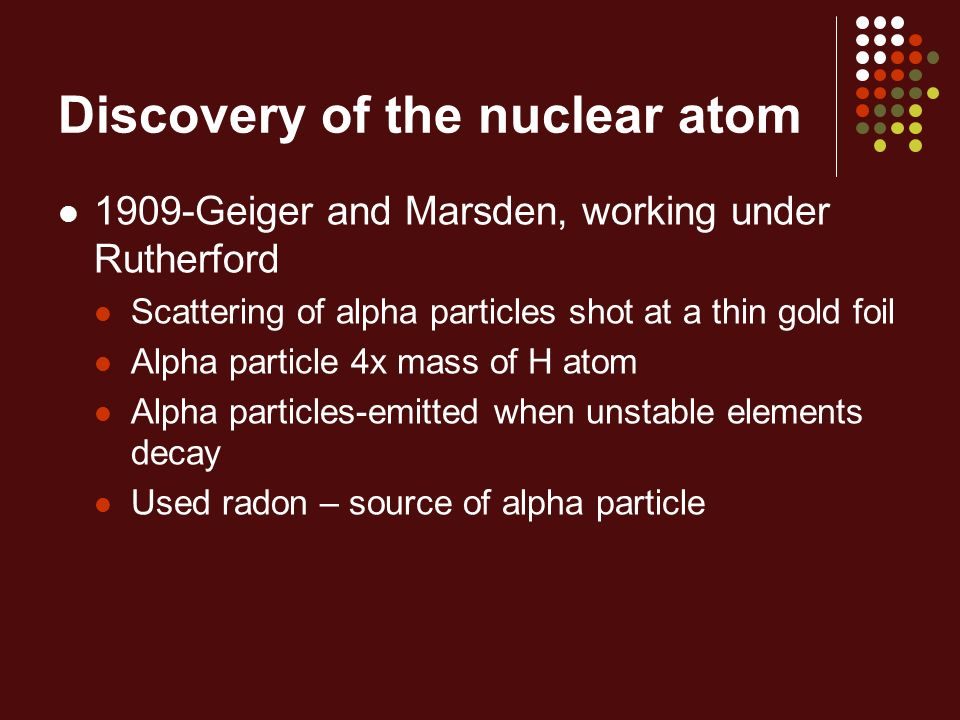 Discovery of the nuclear atom