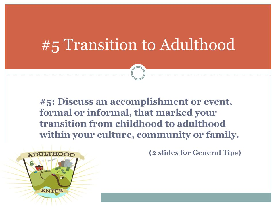 #5 Transition to Adulthood