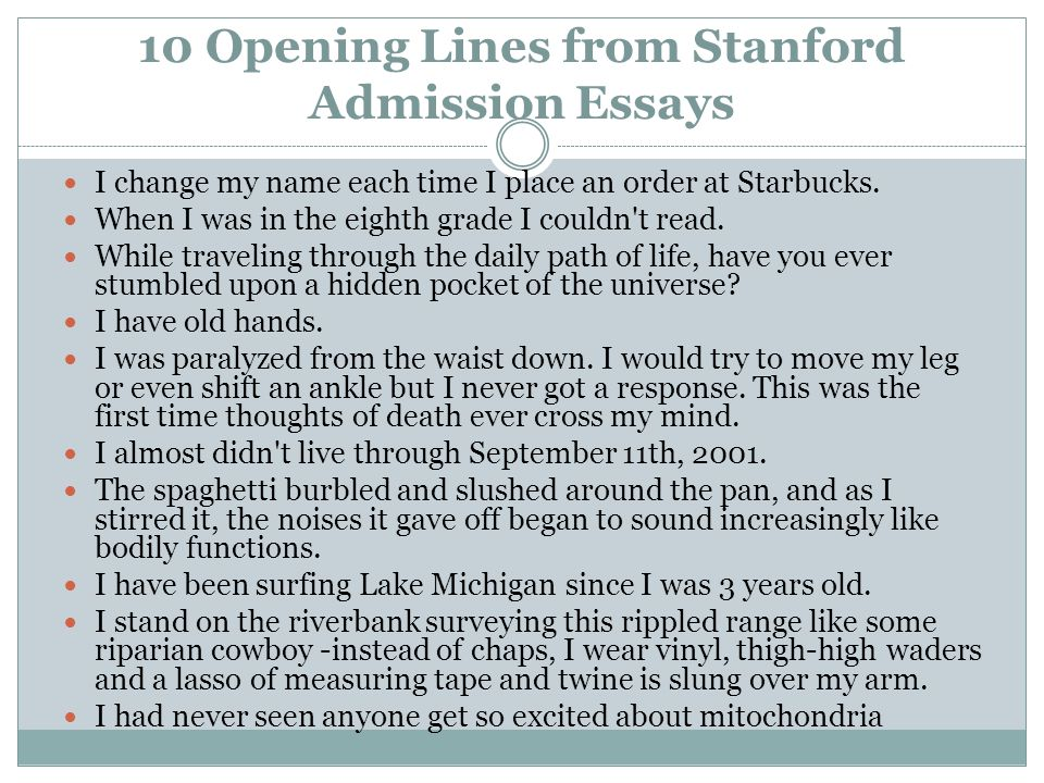 10 opening lines from stanford admission essays