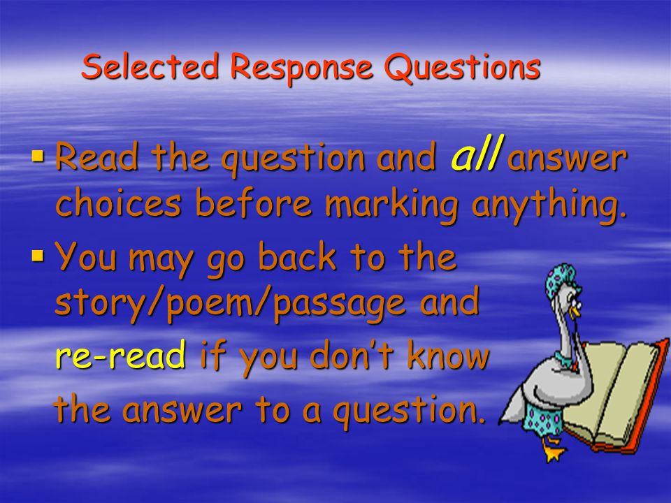 Selected Response Questions