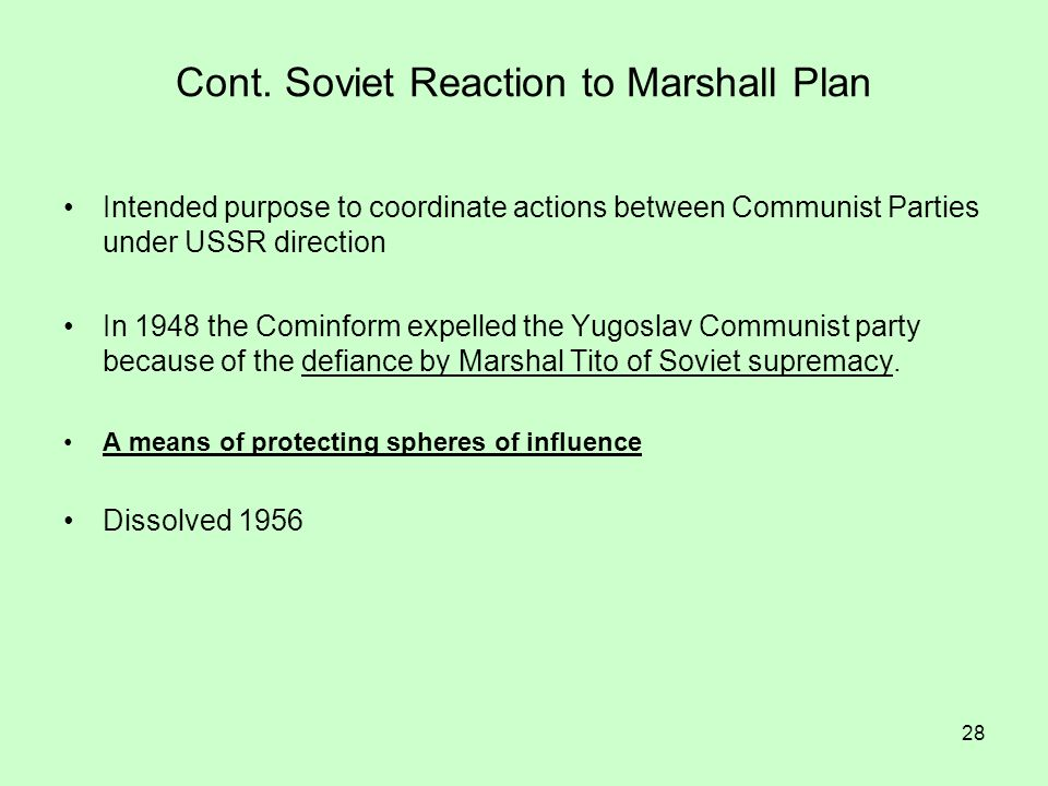 Cont. Soviet Reaction to Marshall Plan