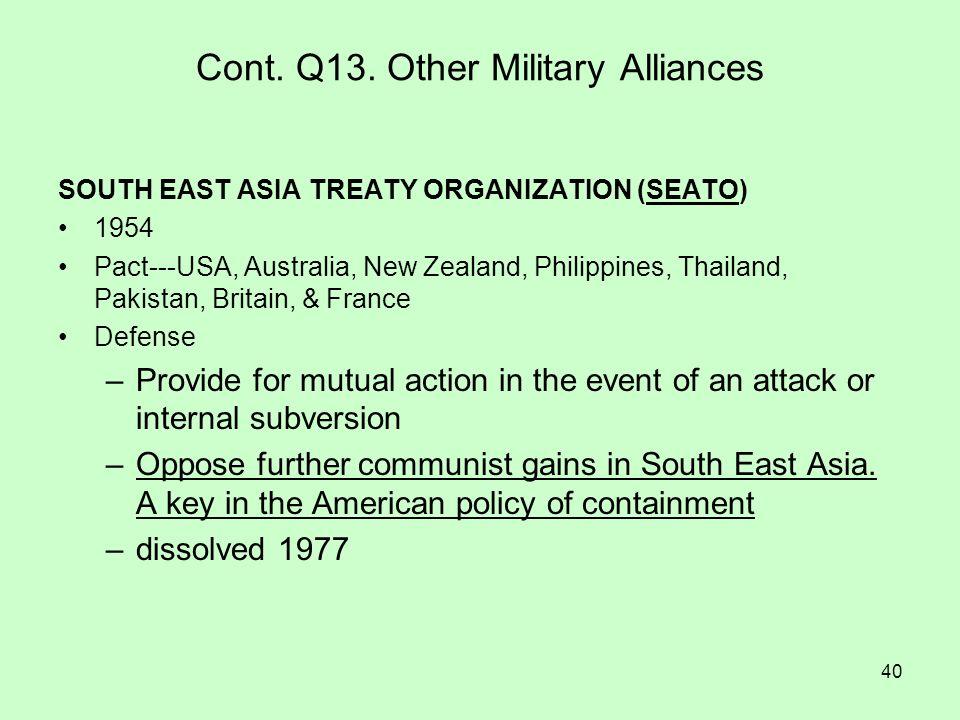 Cont. Q13. Other Military Alliances