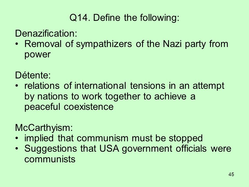 Q14. Define the following: