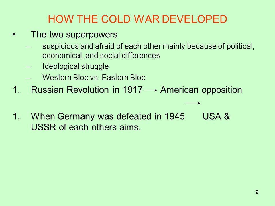 HOW THE COLD WAR DEVELOPED
