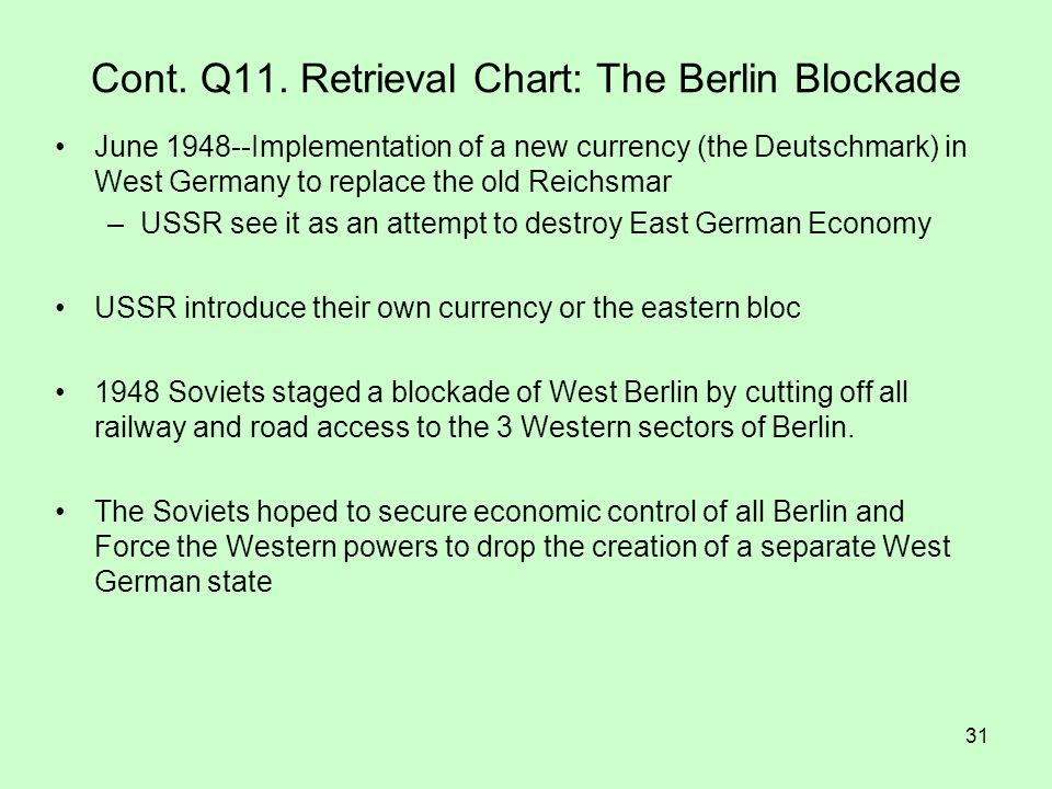 Cont. Q11. Retrieval Chart: The Berlin Blockade