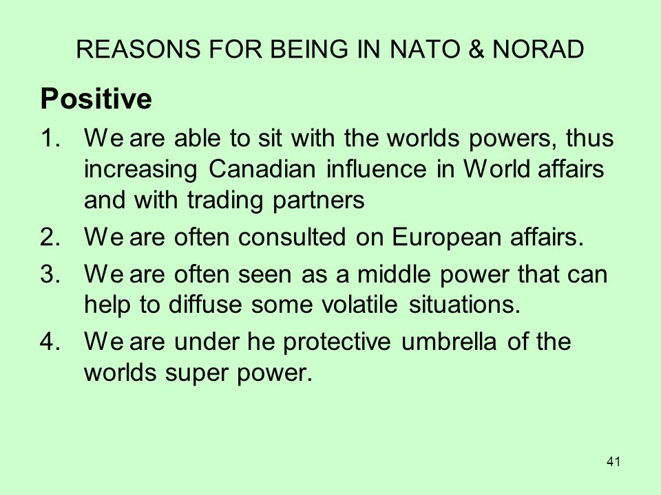 REASONS FOR BEING IN NATO & NORAD
