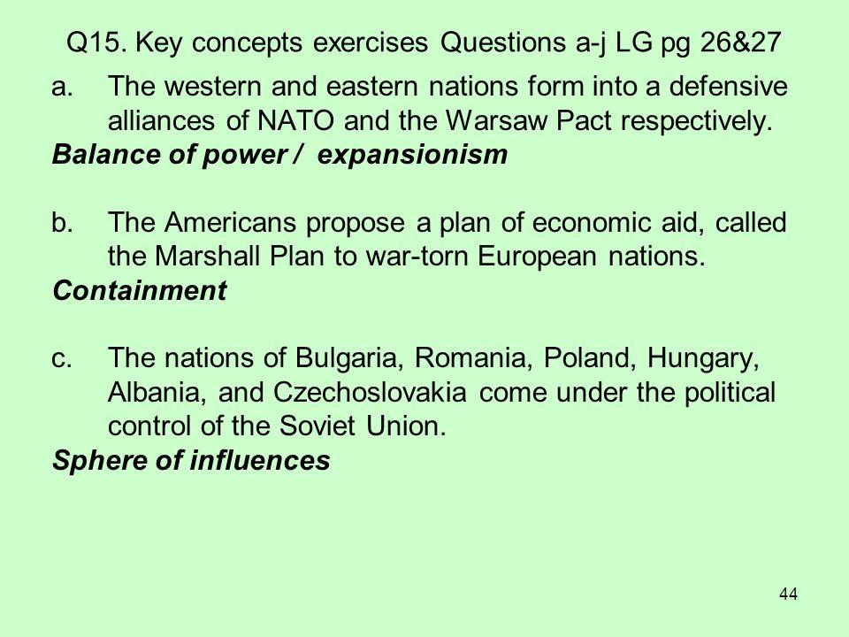 Q15. Key concepts exercises Questions a-j LG pg 26&27