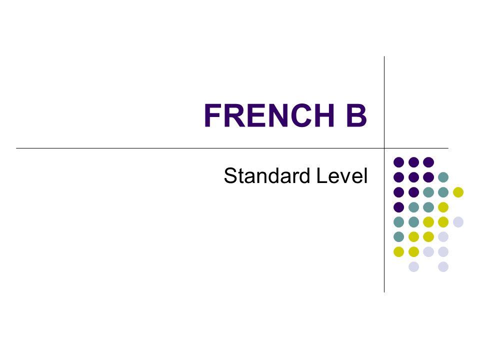 FRENCH B Standard Level